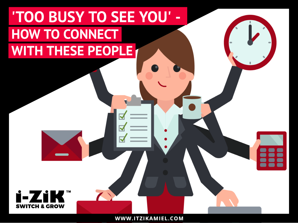 how to network with people too busy to see you business